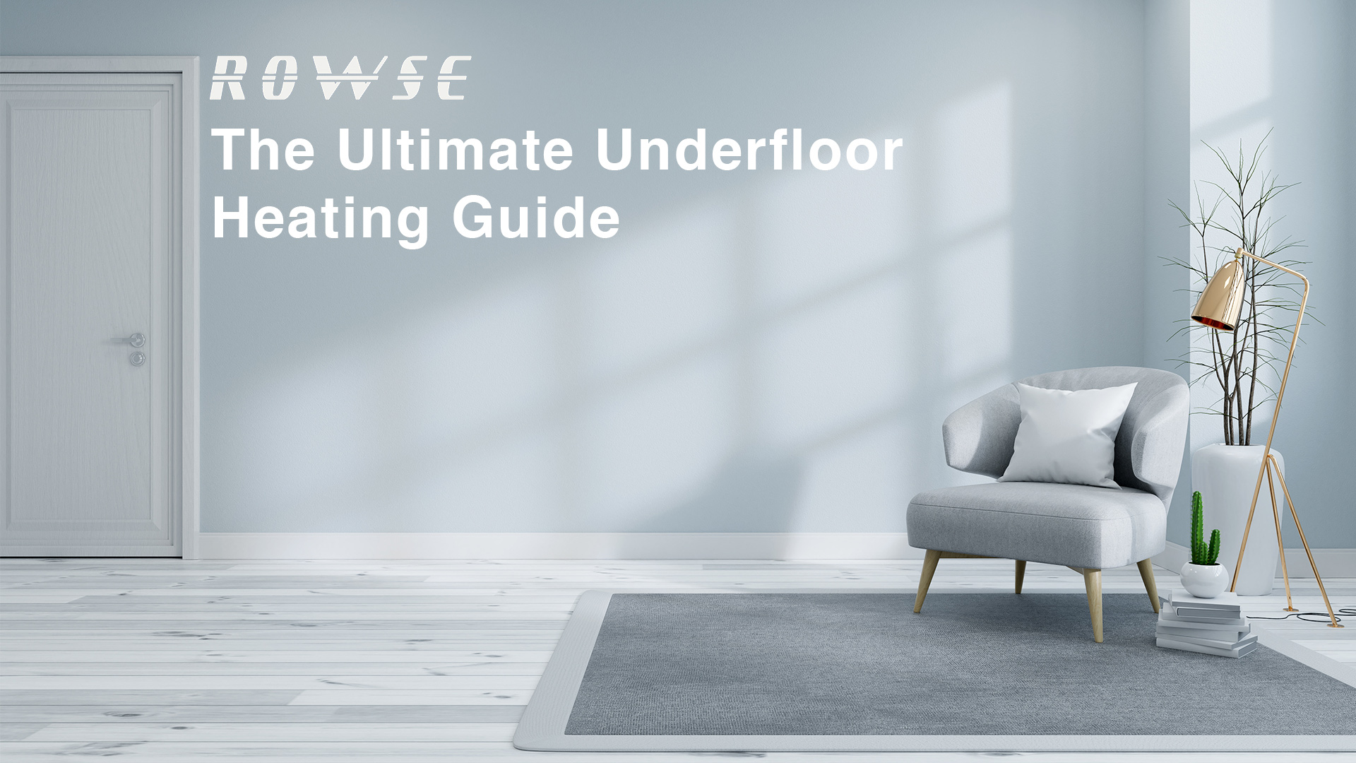 The Ultimate Underfloor Heating Guide - Heat Your Home - Rowse